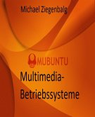Multimedia-Betriebssysteme (eBook, ePUB)