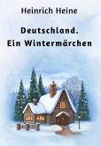 Deutschland. Ein Wintermärchen (eBook, ePUB)