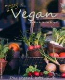 275 x Vegan - Einfach tierisch gut! (eBook, ePUB)