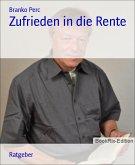 Zufrieden in die Rente (eBook, ePUB)