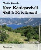 Der Königsrebell (eBook, ePUB)