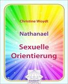 Nathanael: Sexuelle Orientierung (eBook, ePUB)