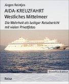 AIDA-KREUZFAHRT Westliches Mittelmeer (eBook, ePUB)