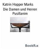 Die Damen und Herren Pusillanim (eBook, ePUB)