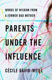 Parents Under The Influence