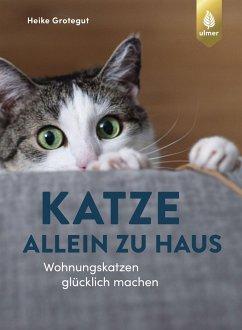 Katze allein zu Haus - Grotegut, Heike