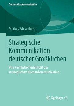 Strategische Kommunikation deutscher Großkirchen - Wiesenberg, Markus