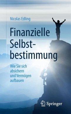 Finanzielle Selbstbestimmung - Edling, Nicolas