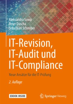 IT-Revision, IT-Audit und IT-Compliance - Sowa, Aleksandra; Duscha, Peter; Schreiber, Sebastian