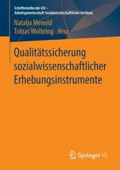 Qualitätssicherung sozialwissenschaftlicher Erhebungsinstrumente