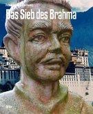 Das Sieb des Brahma (eBook, ePUB)