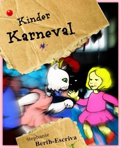 Kinder Karneval (eBook, ePUB) - Berth-Escriva, Stephanie