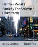 Bartleby The Scrivener (Illustrated) (eBook, ePUB)