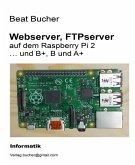 Webserver, FTPserver auf dem Raspberry Pi 2 (eBook, ePUB)
