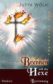 Brennen soll die Hexe - Bestimmung (eBook, ePUB)