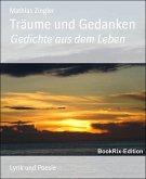Träume und Gedanken (eBook, ePUB)