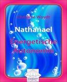 Nathanael Energetische Autonomie (eBook, ePUB)