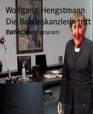 Die Bundeskanzlerin tritt zurück (eBook, ePUB)