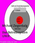 Das Betriebssystem UNIX (eBook, ePUB)