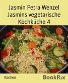 Jasmins vegetarische Kochküche 4 (eBook, ePUB)