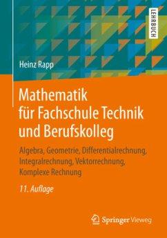 Mathematik für Fachschule Technik und Berufskolleg - Rapp, Heinz