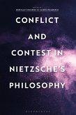 Conflict and Contest in Nietzsche's Philosophy (eBook, ePUB)