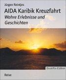 AIDA Karibik Kreuzfahrt (eBook, ePUB)