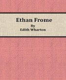 Ethan Frome By Edith Wharton (eBook, ePUB)