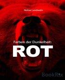 Farben der Dunkelheit: ROT (eBook, ePUB)