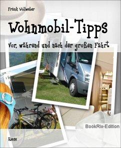 Wohnmobil-Tipps (eBook, ePUB) - Wollweber, Frank