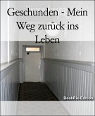 Geschunden - Mein Weg zurück ins Leben (eBook, ePUB)