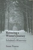 Retracing a Winter's Journey: Franz Schubert's