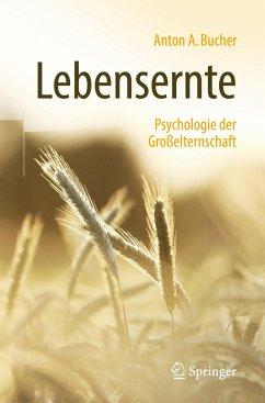 Lebensernte - Bucher, Anton A.