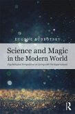 Science and Magic in the Modern World (eBook, PDF)