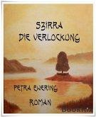 Szirra - Die Verlockung (eBook, ePUB)