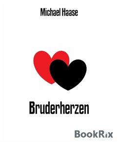 Bruderherzen (eBook, ePUB) - Haase, Michael