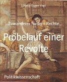 Probelauf einer Revolte (eBook, ePUB)