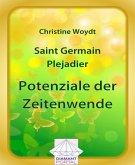 Saint Germain - Plejadier: Potenziale der Zeitenwende (eBook, ePUB)