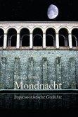 Mondnacht - Impressionistische Gedichte (eBook, ePUB)