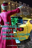 The Impossible Quest of Hailing a Taxi on Christmas Eve (Cyberpunk Fairy Tales) (eBook, ePUB)