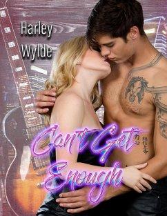 Can´t Get Enough (A Rockstar Romance) (eBook, ePUB)