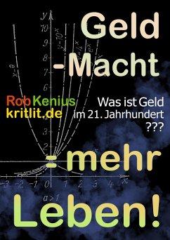 Geld - Macht = mehr Leben! (eBook, ePUB)