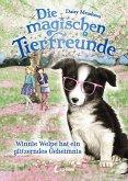 Winnie Welpe hat ein glitzerndes Geheimnis / Die magischen Tierfreunde Bd.10