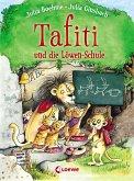 Tafiti und die Löwen-Schule / Tafiti Bd.12