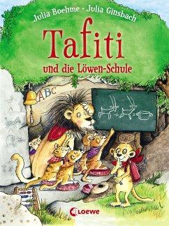 Tafiti und die Löwen-Schule / Tafiti Bd.12 - Boehme, Julia