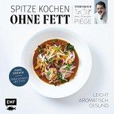 Spitze kochen ohne Fett - leicht, aromatisch, gesund