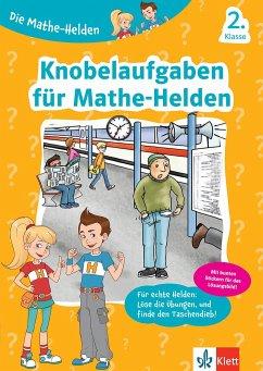 Die Mathe-Helden Knobelaufgaben für Mathe-Helden 2. Klasse