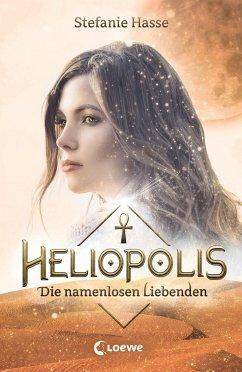 Die namenlosen Liebenden / Heliopolis Bd.2 - Hasse, Stefanie