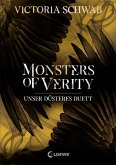 Unser düsteres Duett / Monsters of Verity Bd.2
