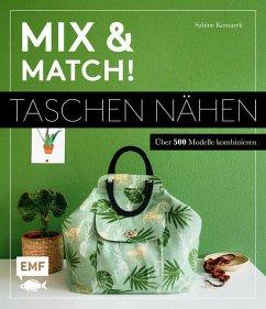 Mix and match! Taschen nähen - Komarek, Sabine